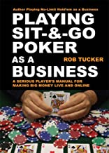 Playing Sit & Go Poker as a Business