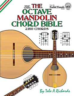 The Octave Mandolin Chord Bible: GDAE Standard Tuning 2,160 Chords