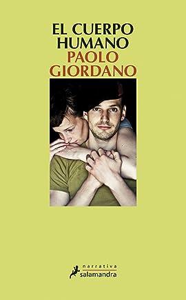 El cuerpo humano (Narrativa) (Spanish Edition)