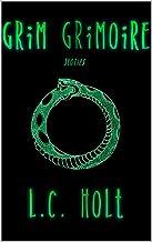 表紙: Grim Grimoire (English Edition) | L.C. Holt