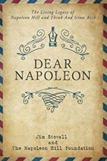Dear Napoleon: The Living Legacy of Napoleon Hill and Think and Grow Rich