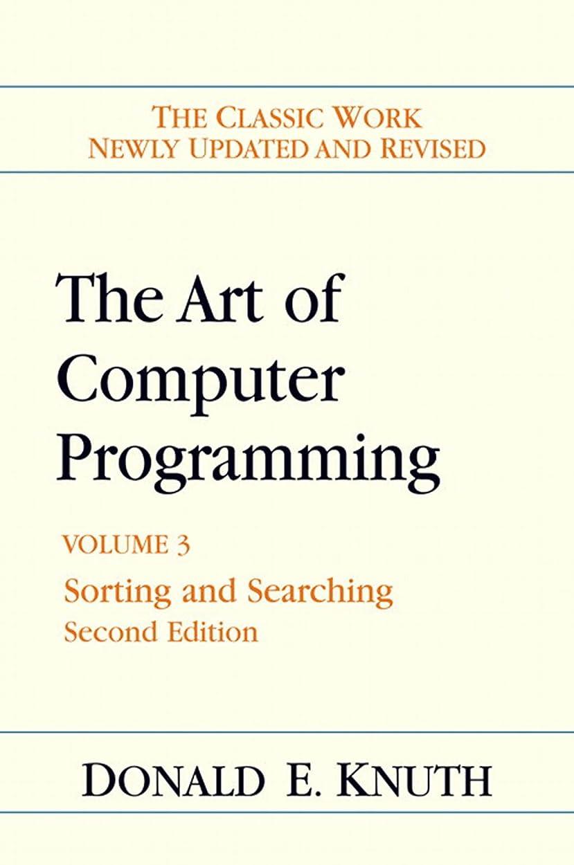 回転する保守的降臨The Art of Computer Programming: Volume 3, The: Sorting and Searching (English Edition)