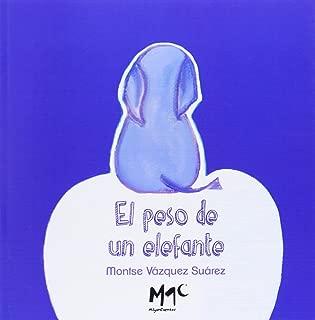 El peso de un elefante [Spanish]