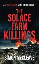 The Solace Farm Killings: A Snowdonia Murder Mystery