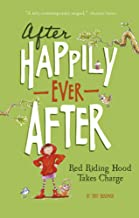 Red Riding Hood Takes Charge (After Happily Ever After)