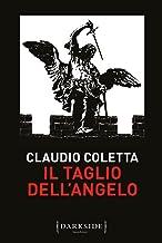 Il taglio dell'angelo (Italian Edition)