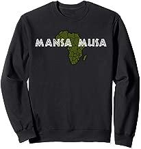 Richest Ever Black History Africa King Mansa Musa Sweatshirt