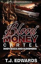 Blood Money Cartel: Body Bags and Gunsmoke