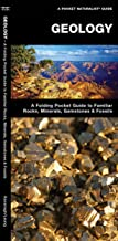Geology: A Folding Pocket Guide to Familiar Rocks, Minerals, Gemstones & Fossils (Earth, Space and Culture)