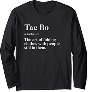 Tae Bo | Definition | Folding Clothes With People In Them | Long Sleeve T-Shirt