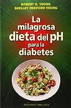 La milagrosa dieta del PH para la diabetes (Salud Y Vida Natural) (Spanish Edition)