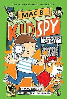 The Impossible Crime (Mac B., Kid Spy #2), 2