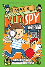 The Impossible Crime (Mac B., Kid Spy #2) (2)