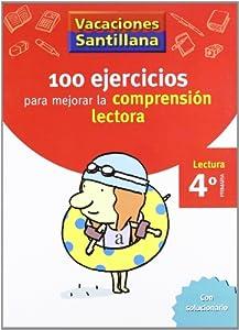 Vacaciónes Santillana 100 Ejercicio Para Mejorar La Compresion Lectora 4 Lectura Primaría - 9788429409024 Tapa blanda Español