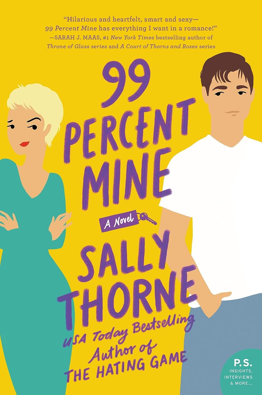 広い自分の力ですべてをするヒゲ99 Percent Mine: A Novel (English Edition)