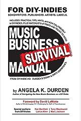 MUSIC BUSINESS SURVIVAL MANUAL Paperback