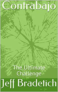 Contrabajo: The Ultimate Challenge (English Edition)
