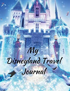 My Disneyland Travel Journal: A Magical Castle Fun Kids Vacation Activity Guide Book Planner Diary Notebook Log Organizer for Children with Autograph ... Daily Experiences for Boys, Girls Teens