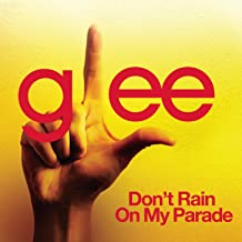 Best glee don t rain on my parade Reviews