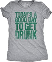 Womens Good Day to Get Drunk Funny Drinking Beer Party T Shirt