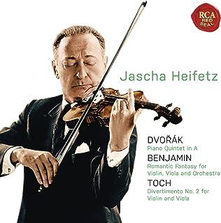 Dvorak: Piano Quintet in A;Benjamin: Romantic Fantasy; Toch: Divertimento No. 2