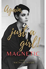 Magnetic : Again, just a girl! Kindle Edition