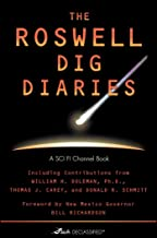 The Roswell Dig Diaries (Sci Fi Declassified Book 1)