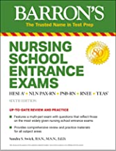 Nursing School Entrance Exams: HESI A2 / NLN PAX-RN / PSB-RN / RNEE / TEAS