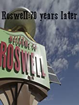 Roswell 70 years later