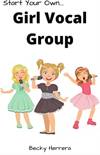 Girl Vocal Group!: How to get on stage NOW!