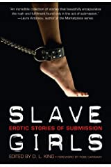 Slave Girls: Erotic Stories of Submission Kindle Edition
