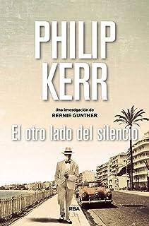 El otro lado del silencio: Serie Bernie Gunther XI (NOVELA POLICÍACA BIB)