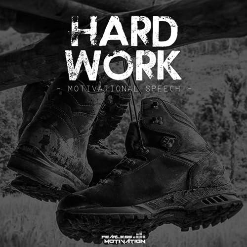 Dp On Hard Work: Hard Work: Motivational Speech By Fearless Motivation On