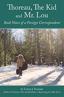 Thoreau, The Kid and Mr. Lou: Book Notes of a Foreign Correspondent