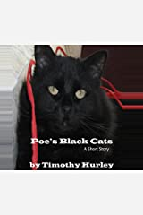 Poe's Black Cats: A Short Story Kindle Edition