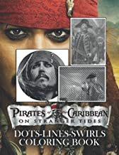 Pirates Of The Caribbean On Stranger Tides Dots Lines Swirls Coloring Book: Stress Relief Color Puzzle Activity Books For ...