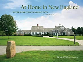 At Home in New England: Royal Barry Wills Architects 1925 to Present (English Edition)