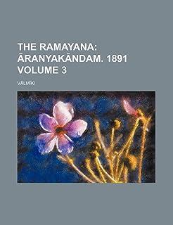 The Ramayana Volume 3; Ranyak Ndam. 1891