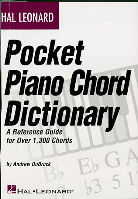 Hal Leonard Pocket Piano Chord Dictionary: A Reference Guide for Over 1,300 Chords (English Edition)