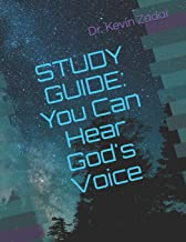 STUDY GUIDE: You Can Hear God's Voice (Warrior Notes School of the Spirit)