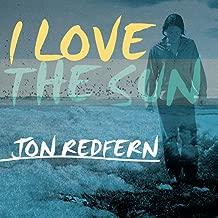 Best i love the sun jon redfern Reviews