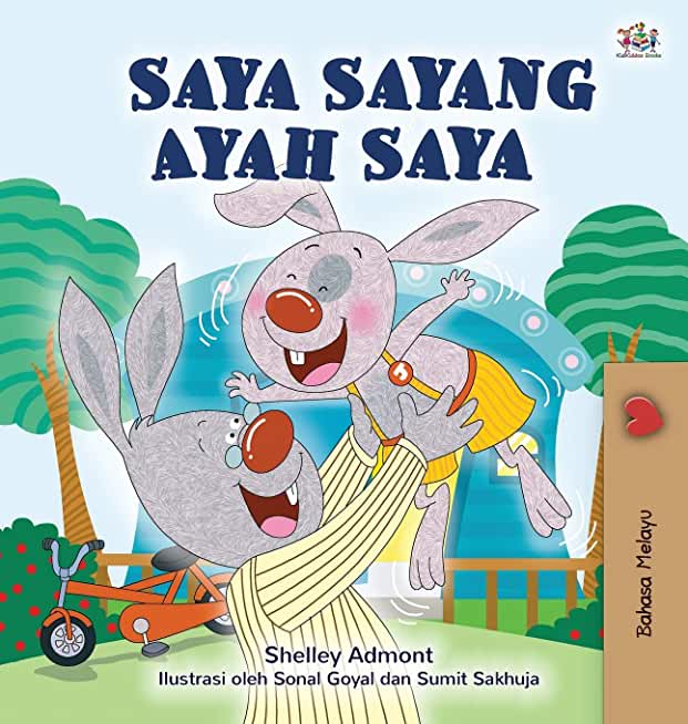 I Love My Dad (Malay Book for Children)