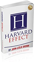 The HARVARD EFFECT: Communicate to Elevate