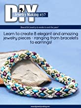 DIY Jewelry Making # 37 (Formerly DIY Beading Magazine): Featuring Jewelry Making Tutorials Using Two Holed Beads