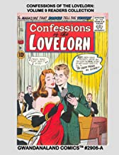 Confessions Of The Lovelorn: Volume 9 Readers Collection: Gwandanaland Comics #2906-A: Economical Black & White Version --...