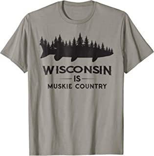 Musky Fishing T-Shirt - Wisconsin Is Muskie Country Gift