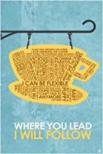 "Where You Lead I Will Follow Word Art Print Poster (24"" x 36"") by Artist Stephen Poon."