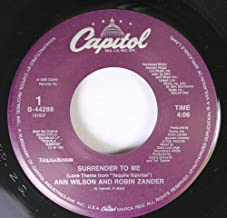 ANN WILSON AND ROBIN ZANDER/ DAVE GRUSIN FEATURING LEE RITENOUR 45 RPM SURRENDER TO ME / TEQUILA DREAMS