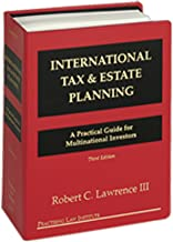 International Tax & Estate Planning: A Practical Guide for Multinational Investors