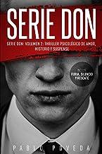 Serie Don: Volumen 2: Thriller psicológico de amor, misterio y suspense